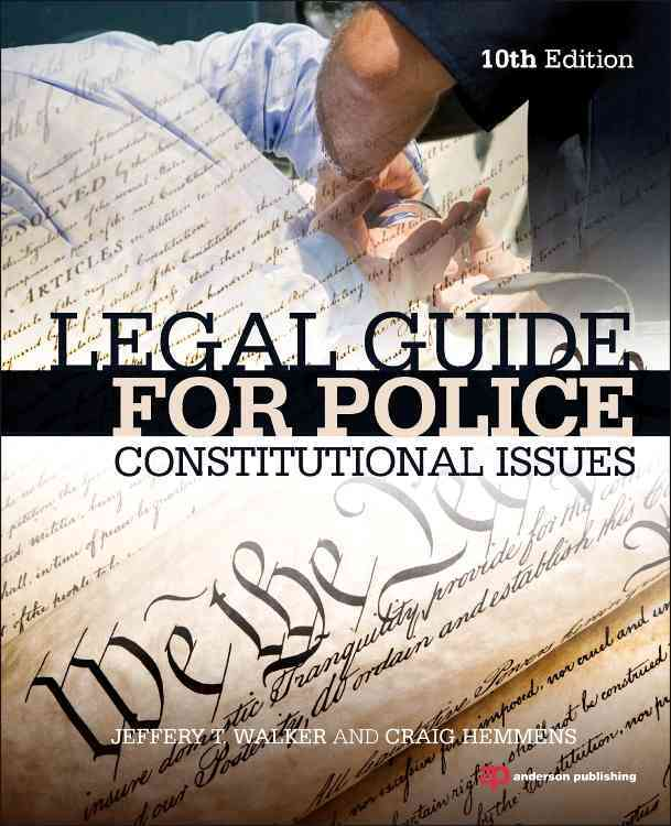 Legal Guide for Police By Walker, Jeffery T./ Hemmens, Craig