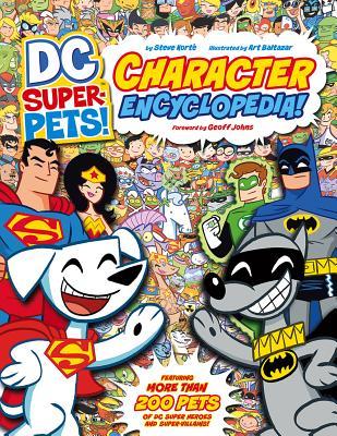 DC Super-Pets Character Encyclopedia By Korte, Steve/ Baltazar, Art (ILT)
