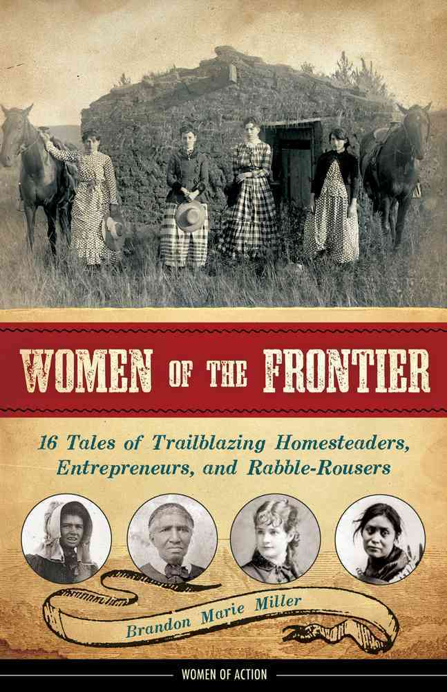 Women of the Frontier By Miller, Brandon Marie